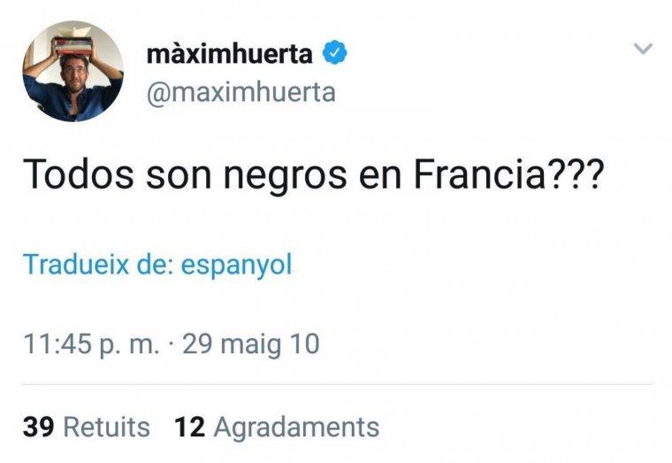La piulada racista de Màxim Huerta