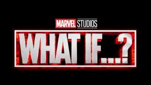 Cartel presentación de la nueva serie 'What if…'