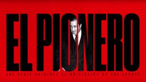 El cartel de 'El Pionero'