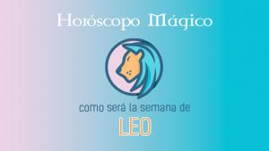 La predicción semanal para Leo según los astros