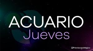 Horóscopo Acuario Jueves