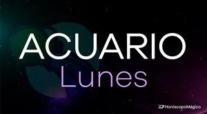 Horóscopo Acuario Lunes