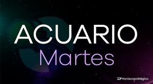 Horóscopo Acuario Martes