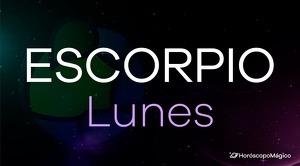 Horóscopo Escorpio Lunes