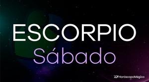 Horóscopo Escorpio Sábado