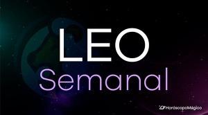 Horóscopo Leo Semanal