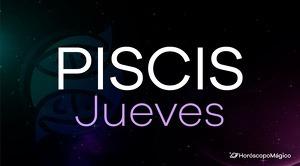 Horóscopo Piscis Jueves