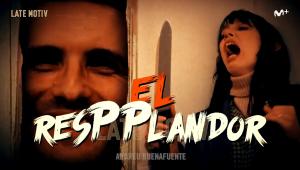 El programa 'Late Motiv', de Buenafuente, ha fet mofa de Pablo Casado adaptant un clàssic del cinema «El ResPPlandor»