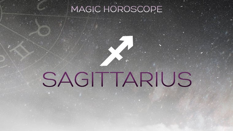 Magic Horoscope Reveals Your Sagittarius Horoscope for