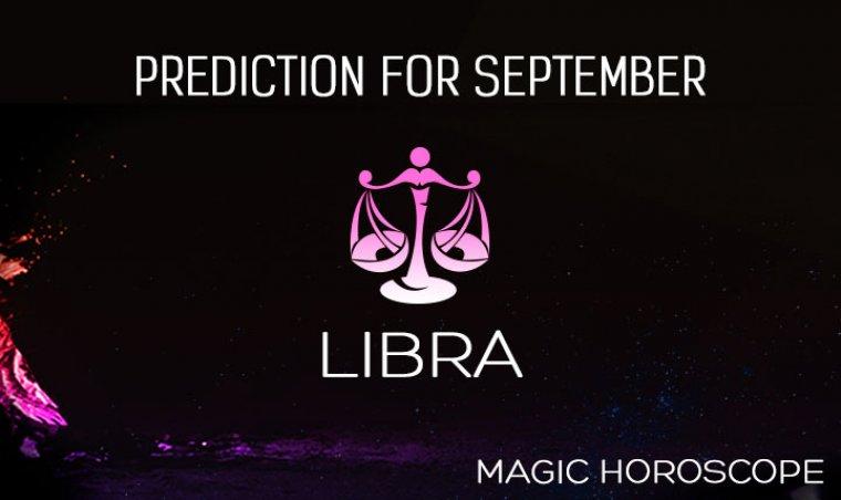Libra Magic Horoscope Prediction for September