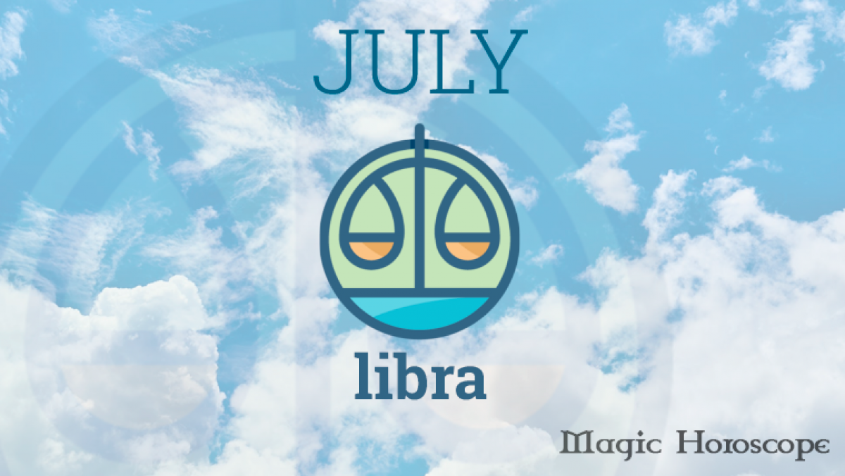 Libra Monthly Horoscope for July
