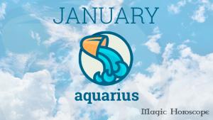 Magic Horoscope monthly 2019 - AQUARIUS