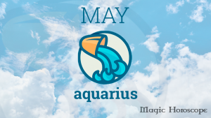 Magic Horoscope monthly 2019 - AQUARIUS