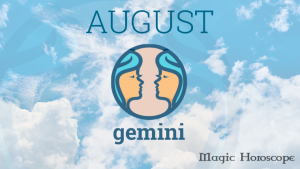 Magic Horoscope monthly 2019 - GEMINI