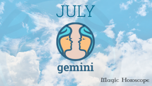 Magic Horoscope monthly 2019 - GEMINI