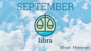 Magic Horoscope monthly 2019 - LIBRA
