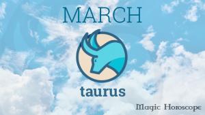 Magic Horoscope monthly 2019 - TAURUS