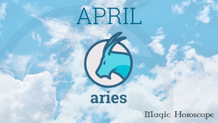Aries Monthly Horoscope for April
