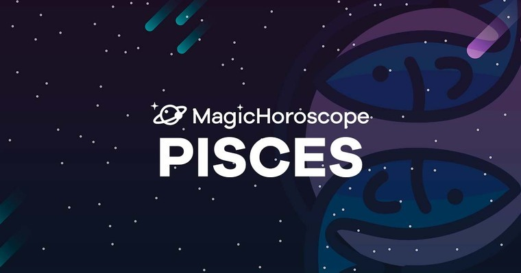 Magic Horoscope 4 Pisces