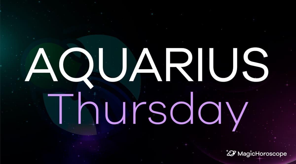 Aquarius Horoscope Thursday