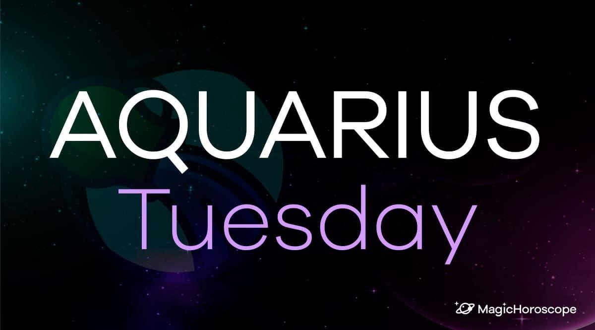 Aquarius Horoscope Tuesday