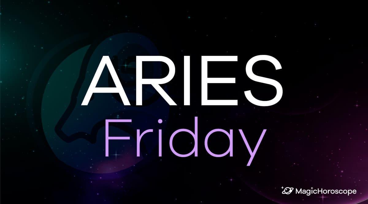 Aries Horoscope Friday