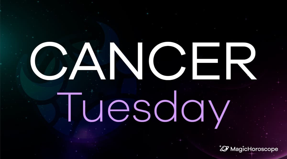 Cancer Horoscope Tuesday