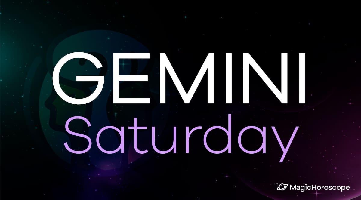 Gemini Horoscope Saturday