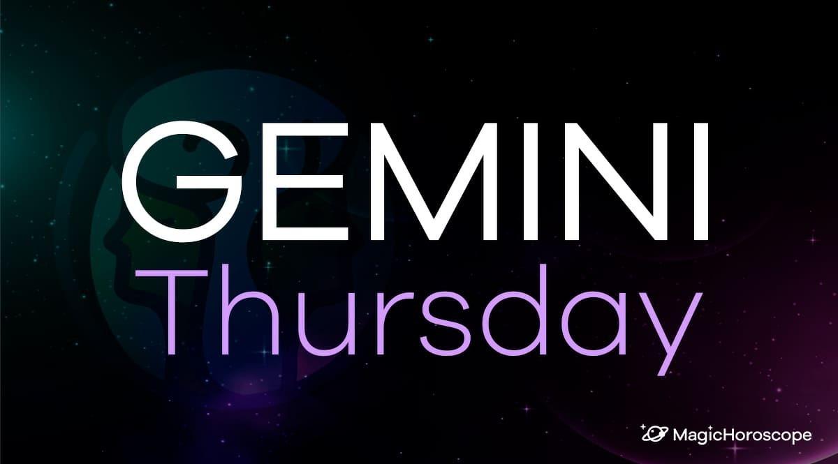 Gemini Horoscope Thursday