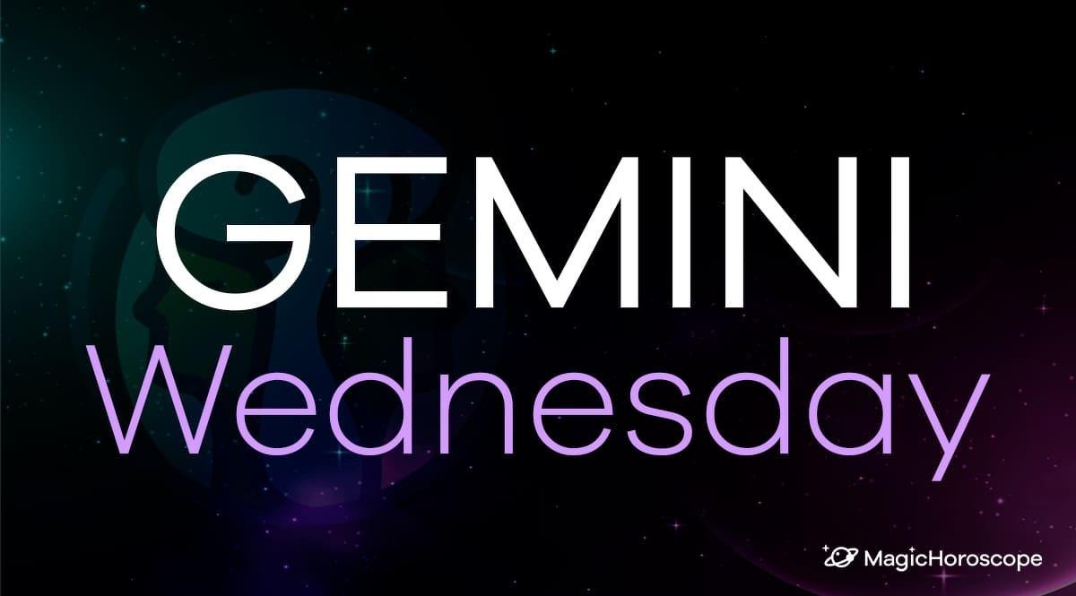 Gemini Horoscope Wednesday