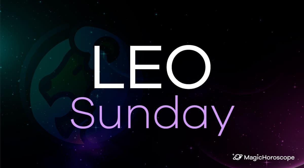 Leo Horoscope Sunday