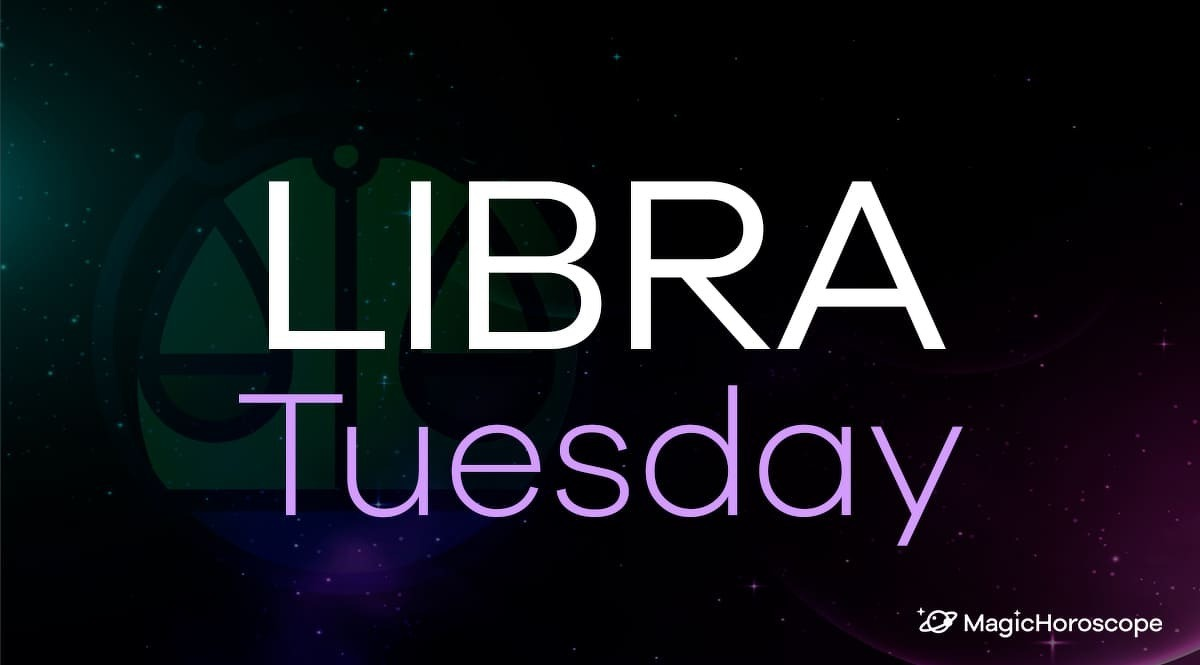 Libra Horoscope Tuesday
