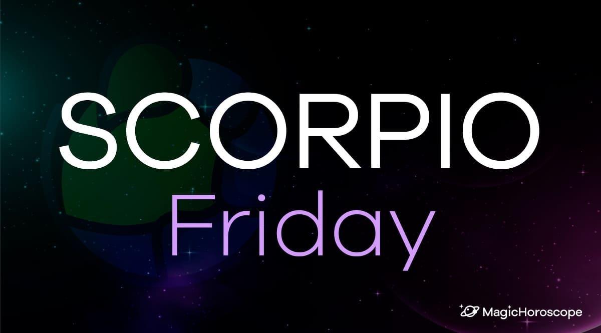 Scorpio Horoscope Friday