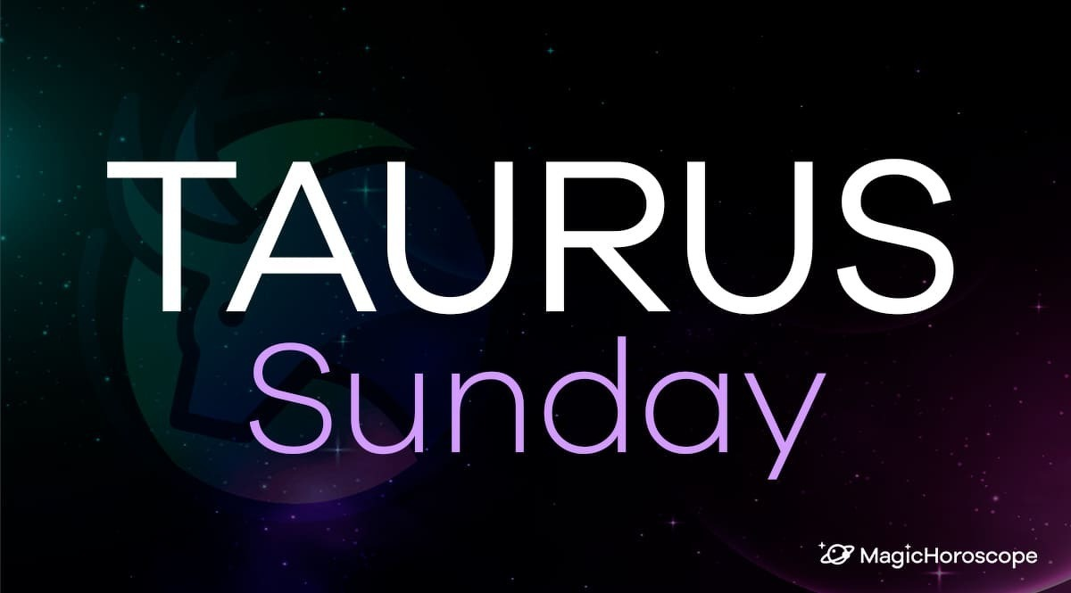 Taurus Horoscope Sunday
