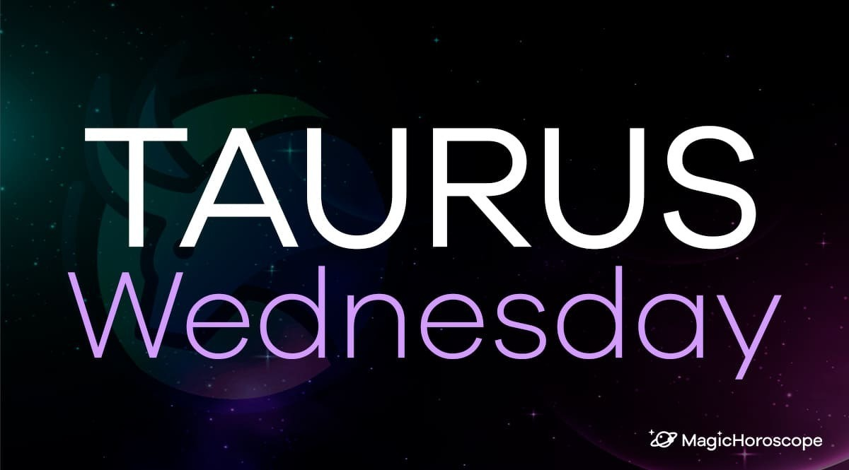 Taurus Horoscope Wednesday