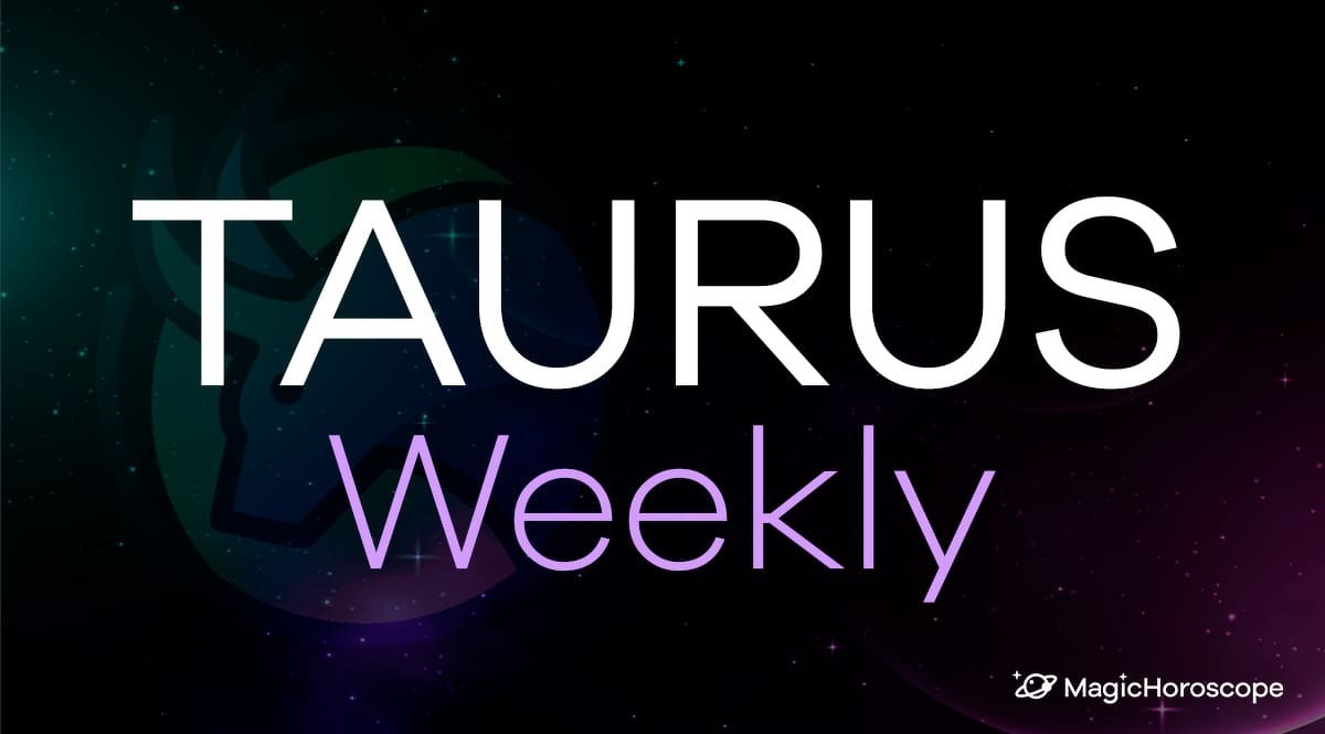 Taurus Horoscope Weekly