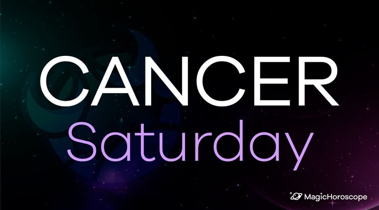 Cancer Horoscope Saturday