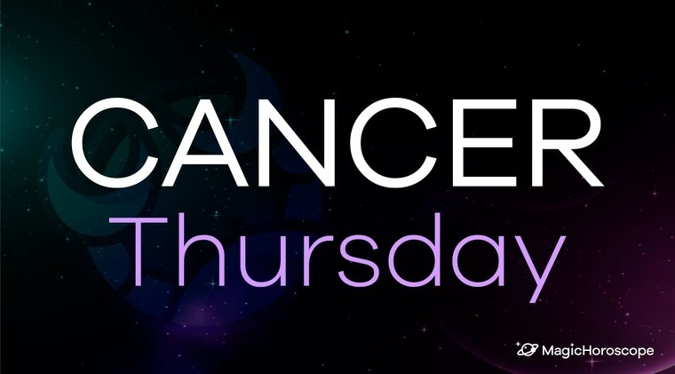 Cancer Horoscope Thursday
