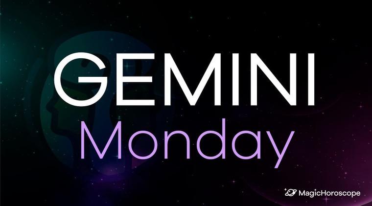 Gemini Horoscope Monday