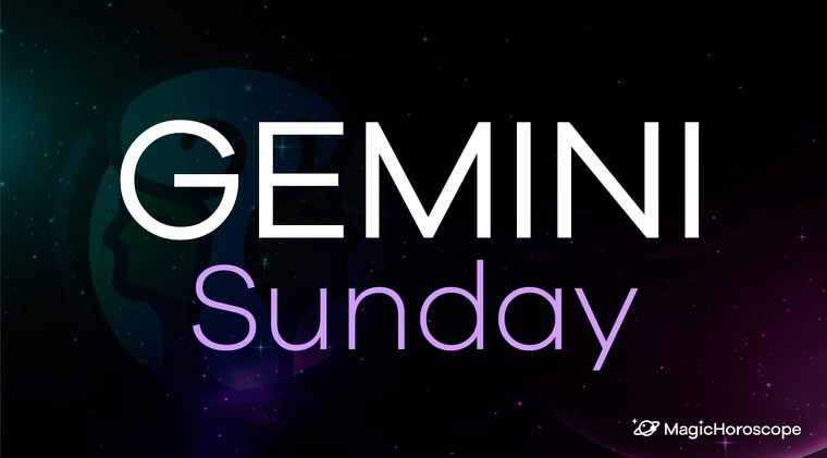 Gemini Horoscope Sunday