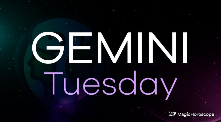 Gemini Horoscope Tuesday