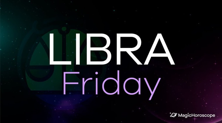 Libra Horoscope Friday