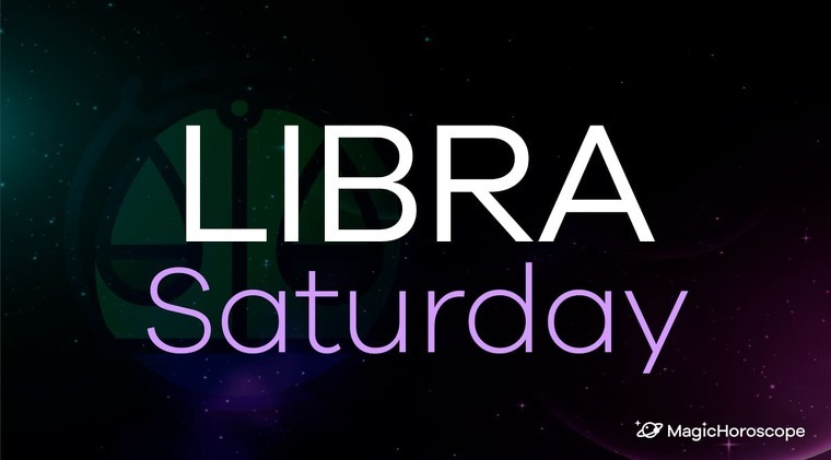 Libra Horoscope Saturday