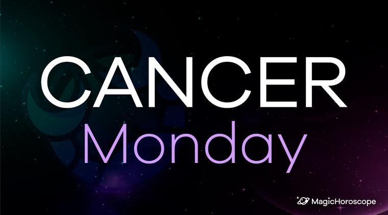 Cancer Horoscope Monday