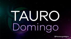 Horóscopo Tauro Domingo
