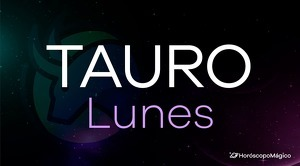Horóscopo Tauro Lunes