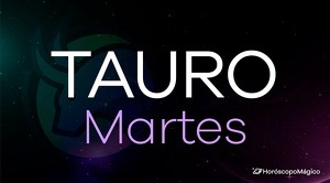 Horóscopo Tauro Martes