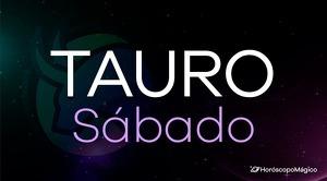 Horóscopo Tauro Sábado