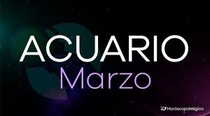Horóscopo Acuario Marzo