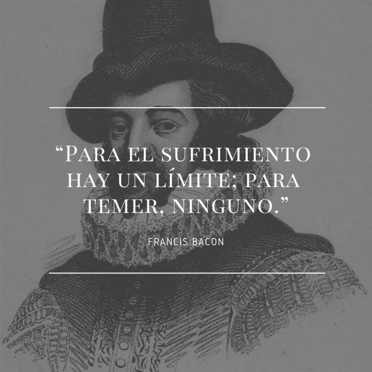 Frase de Francis Bacon.